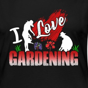 I LOVE GARDENING SHIRT - Women's Premium Long Sleeve T-Shirt