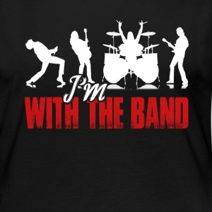 I'M WITH THE BAND SHIRT - Women's Premium Long Sleeve T-Shirt