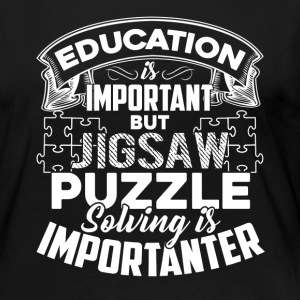 Jigsaw Puzzle Solving Is Importanter Shirt - Women's Premium Long Sleeve T-Shirt