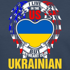 I Live In The Us But My Heart Is In Ukrainian - Women's Premium Long Sleeve T-Shirt