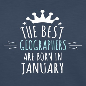 Best GEOGRAPHERS are born in january - Women's Premium Long Sleeve T-Shirt