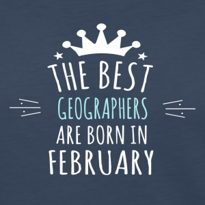 Best GEOGRAPHERS are born in february - Women's Premium Long Sleeve T-Shirt