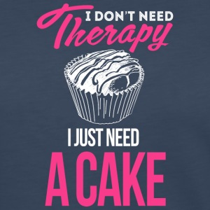 I Don't Need Therapy. I Just Need Cake - Women's Premium Long Sleeve T-Shirt