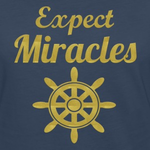 Expect Miracles - Women's Premium Long Sleeve T-Shirt