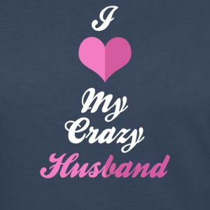 I Love My Crazy Husband - Women's Premium Long Sleeve T-Shirt