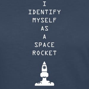 I Identify myself as a space rocket - Women's Premium Long Sleeve T-Shirt