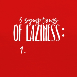 Five symptoms of Laziness - Women's Premium Long Sleeve T-Shirt