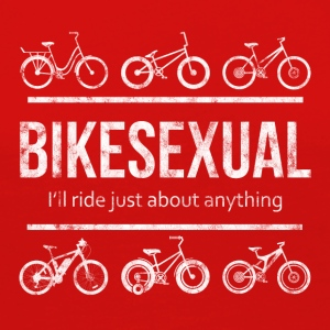 BIKESEXUAL - I'LL RIDE JUST ABOUT ANYTHING - Women's Premium Long Sleeve T-Shirt