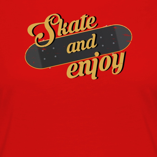 Skate And Enjoy