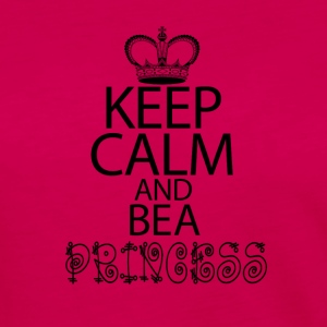 Keep Calm And Be A Princess - Women's Premium Long Sleeve T-Shirt