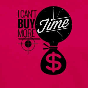 I Can't Buy More Time - Women's Premium Long Sleeve T-Shirt