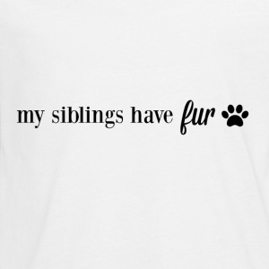 My Siblings Have Fur - Kids' Premium Long Sleeve T-Shirt