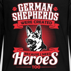 German Shepherd I Need Heroes Shirt - Kids' Premium Long Sleeve T-Shirt