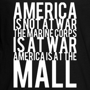 America Is Not At War America Is At The Mall - Kids' Premium Long Sleeve T-Shirt
