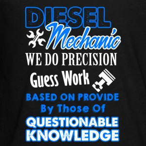 Diesel Mechanic We Do Precision Guess Work Tshirt - Kids' Premium Long Sleeve T-Shirt
