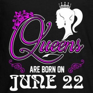 Queens are born on JUNE 22 - Kids' Premium Long Sleeve T-Shirt