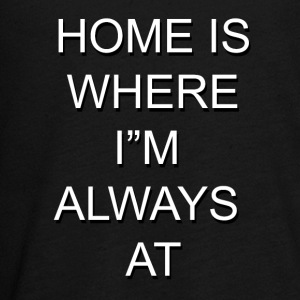 Home is Where I'm Always At - Kids' Premium Long Sleeve T-Shirt