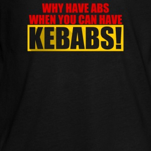 Abs Kebabs Quote - Kids' Premium Long Sleeve T-Shirt