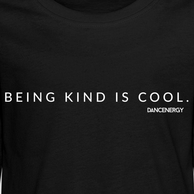 Being kind is cool.