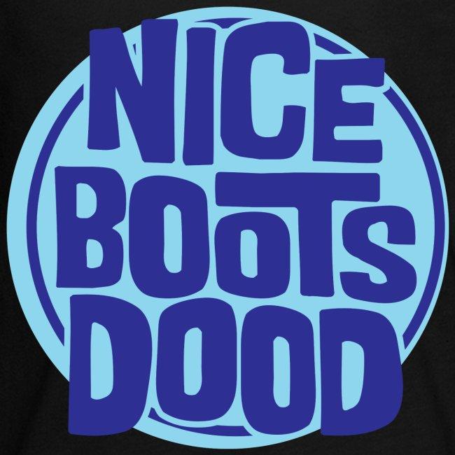 nicebootsdood