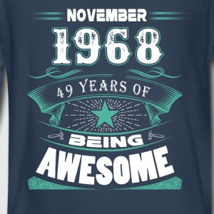 November 1968 - 49 years of being awesome - Kids' Premium Long Sleeve T-Shirt