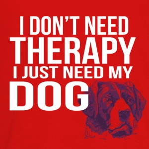 i dont need a therapy i just need my dog - Kids' Premium Long Sleeve T-Shirt