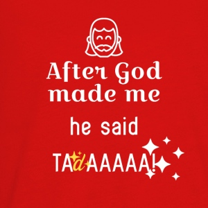 After God made me - Kids' Premium Long Sleeve T-Shirt