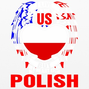 I Live In The Us But My Heart Is In Polish - Pillowcase
