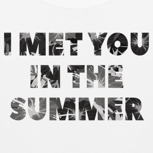 I Met You In The Summer (Camouflauge) - Men's Premium Tank