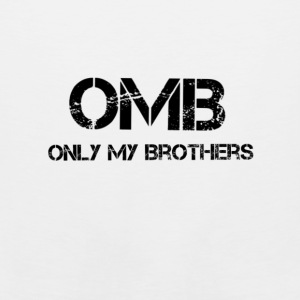 OMB-only my brothers - Men's Premium Tank
