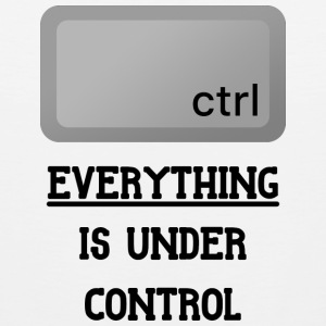 Everything is under Ctrl T Shirt - Men's Premium Tank