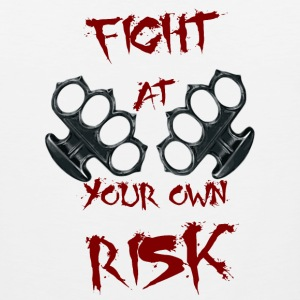 Fight At Your own RISK - Men's Premium Tank