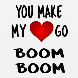you make my heart go boom boom - Men's Premium Tank