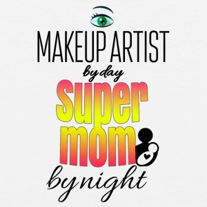 Makeup artist by day and super mom by night - Men's Premium Tank