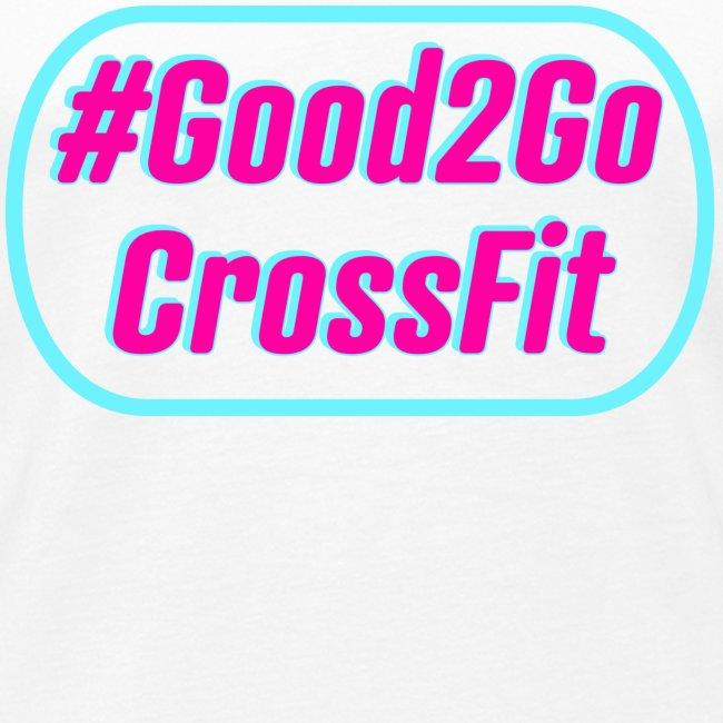 #Good2Go