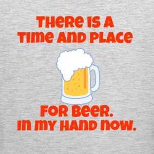 There Is A Time And Place For Beer - Men's Premium Tank