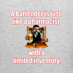 A Bartender is just like a pharmacist - Men's Premium Tank