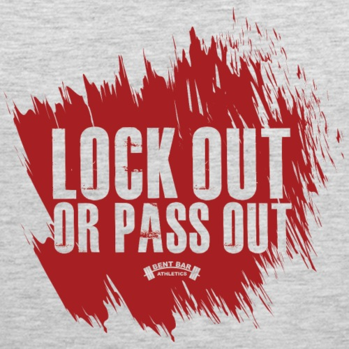 Lock Out or Pass out - Men's Premium Tank