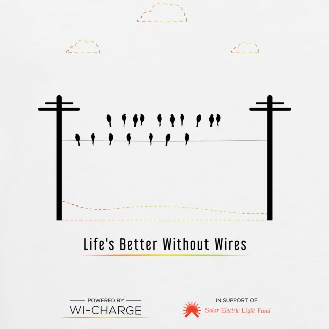 Life's better without wires: Birds - SELF