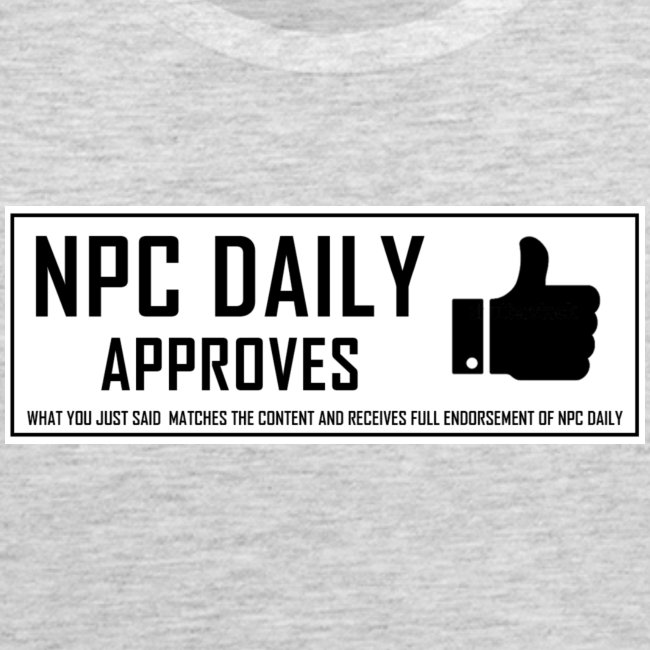 NPCDaily Approves what you just said