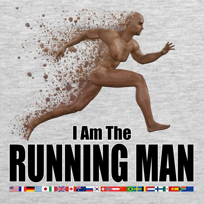 I am the Running Man - Cool Sportswear