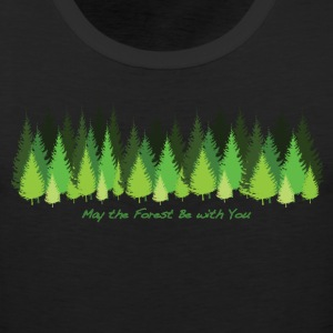 May the Forest Be with You - Men's Premium Tank