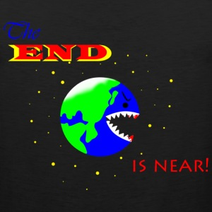 The END is near! - Men's Premium Tank