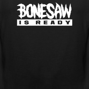 Bonessaw Is Ready - Men's Premium Tank