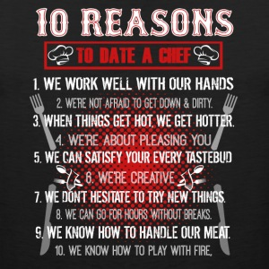 10 Reasons To Date A Chef Shirt - Men's Premium Tank