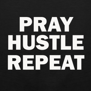 PRAY HUSTLE LOVE - Men's Premium Tank