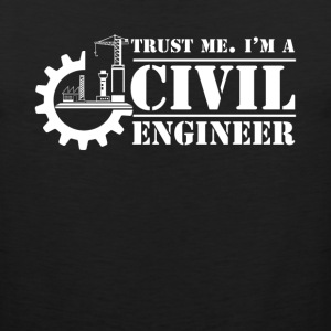 I'm A Civil Engineer Shirt - Men's Premium Tank