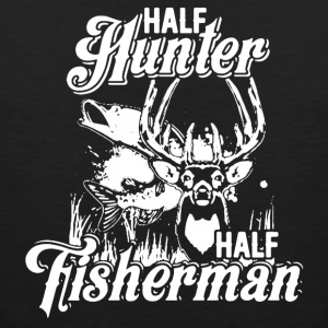 Half Hunter Half Fisherman Shirt - Men's Premium Tank