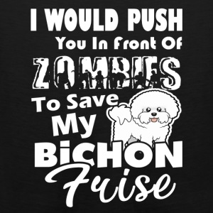 ZOMBIES TO SAVE MY BICHON FRISE T SHIRTS - Men's Premium Tank