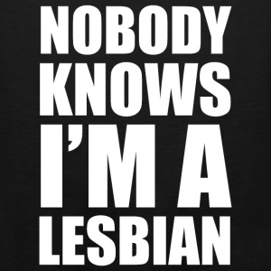 lgbt - nobody knows i am a lesbian t shirt - Men's Premium Tank